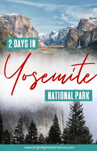 An itinerary for two days in #Yosemite National Park