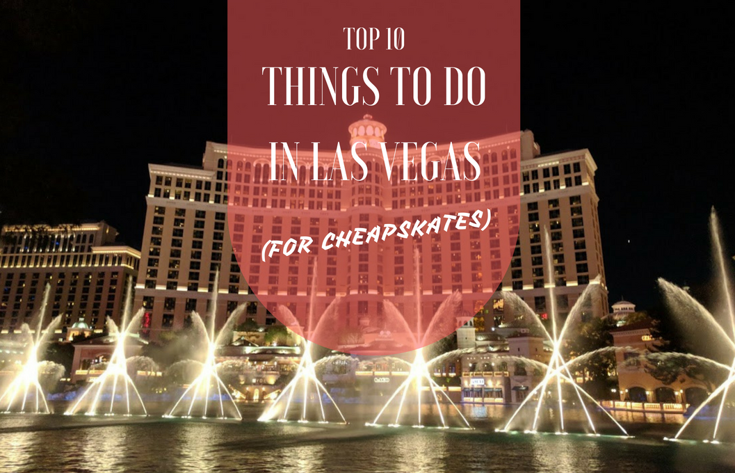 Top 10 cheap things to do in Las Vegas