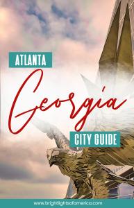 #Atlanta Georgia city guide